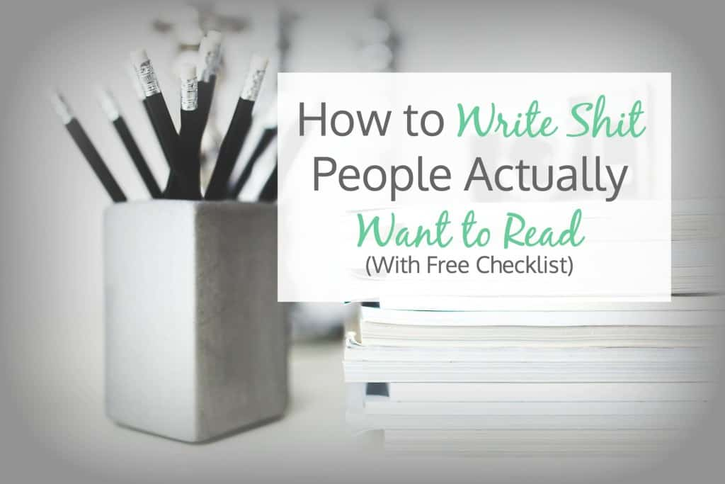 Write shit people actually want to read.