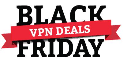 Black Friday VPN Deals 2018