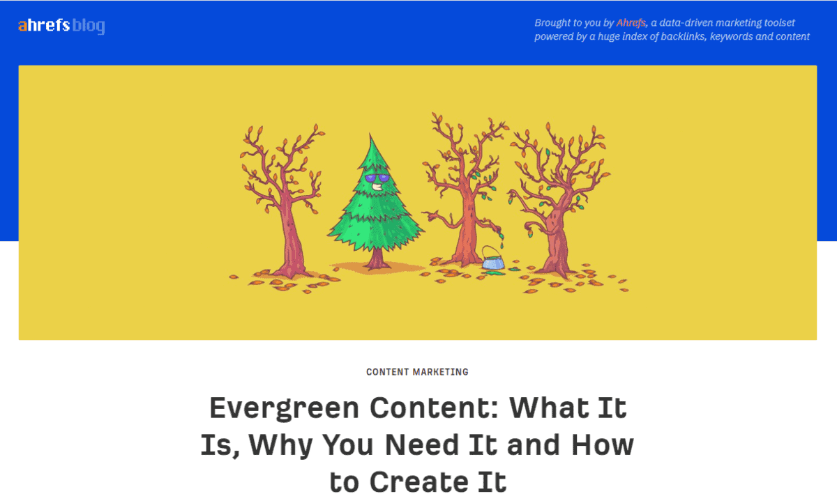 evergreen content post from ahrefs