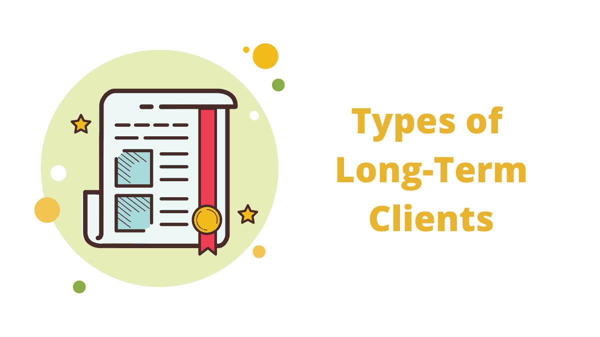Propose long-term work to clients